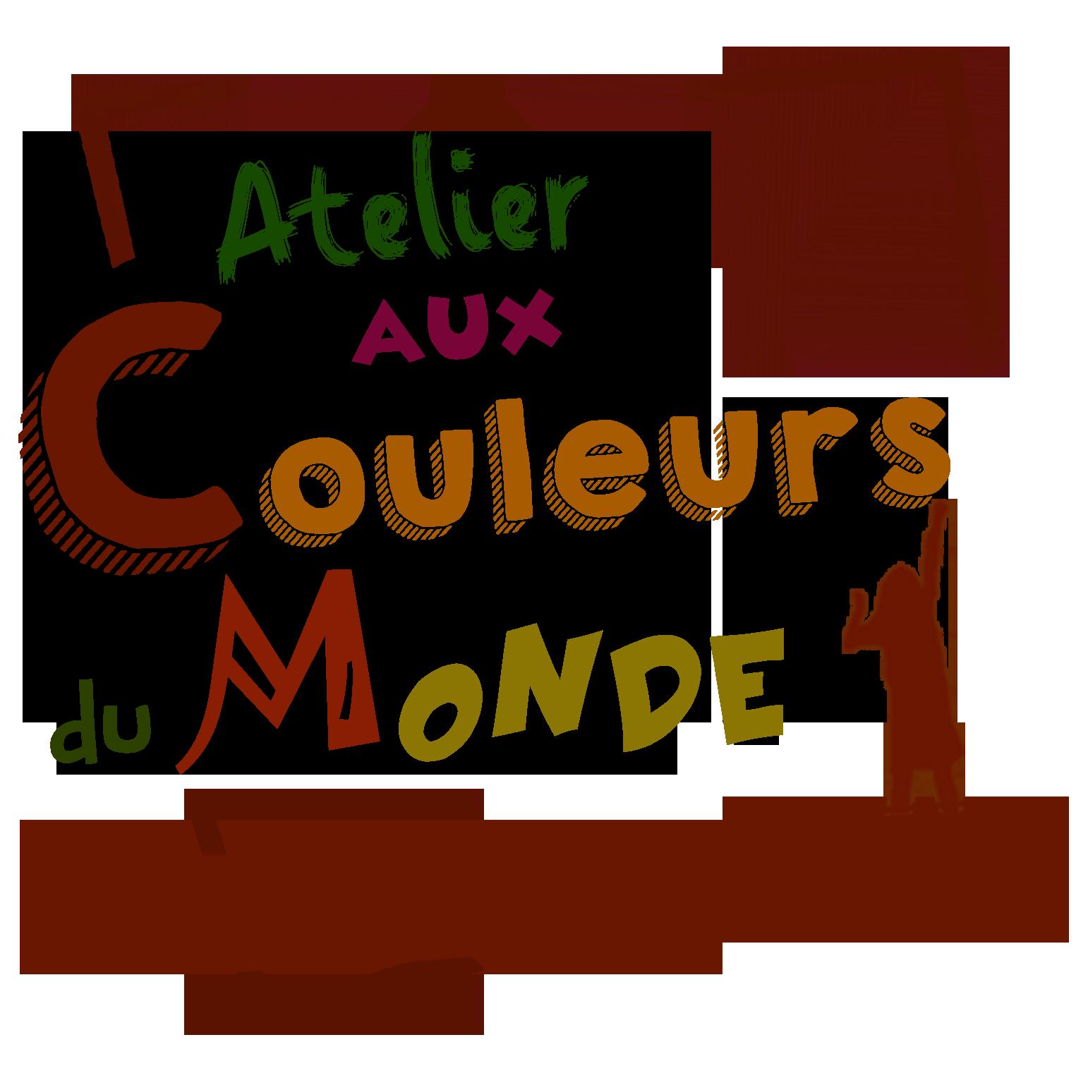 ATELIER AUX COULEURS DU MONDE