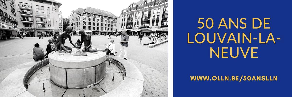 50 ans de Louvain-la-Neuve